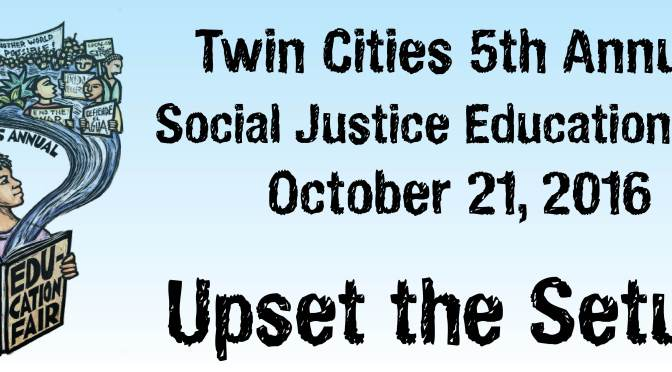 Propose a workshop for the 5th Annual Twin Cities Social Justice Education Fair!